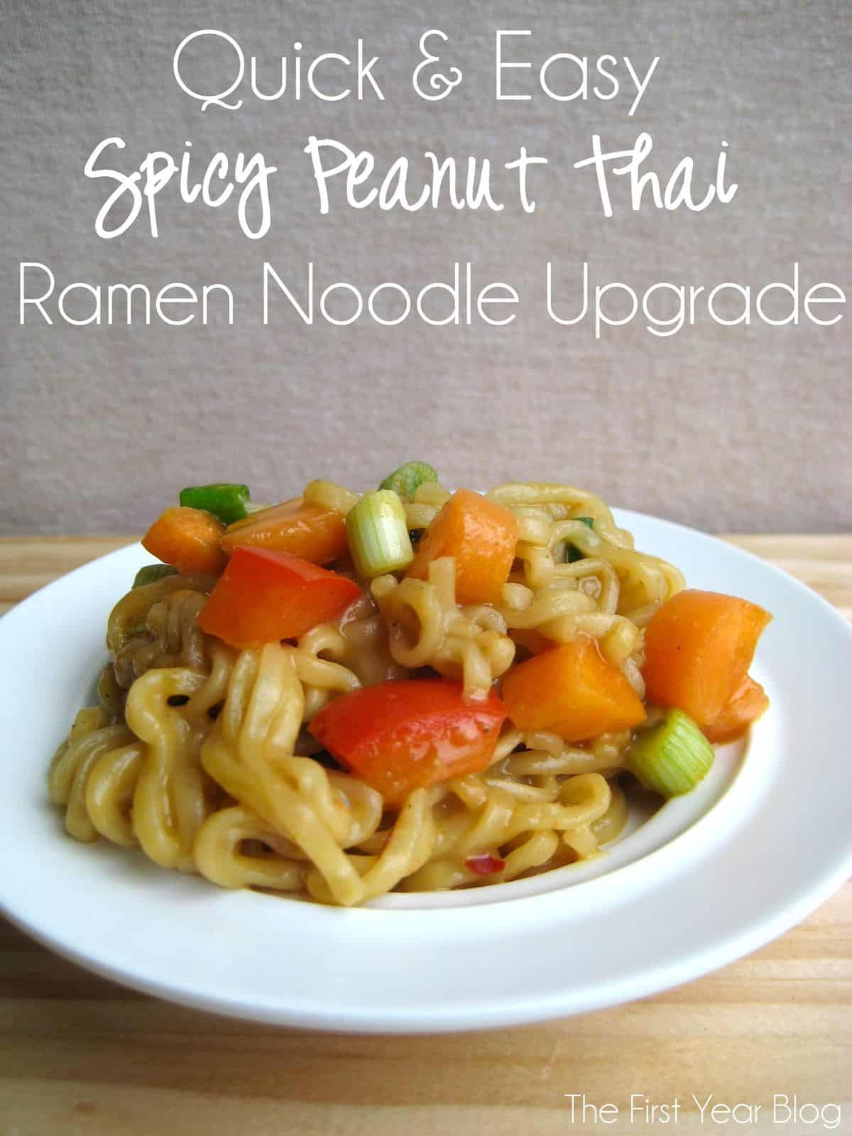 Spicy Peanut Thai Ramen Noodle Upgrade | The First Year