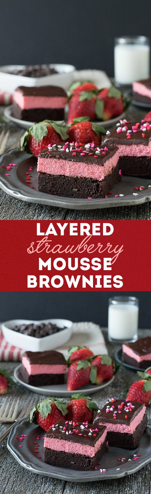 Layered Strawberry Mousse Brownie Recipe - a rich chocolate brownie topped with strawberry mousse and chocolate ganache. A favorite for Valentine's Day!