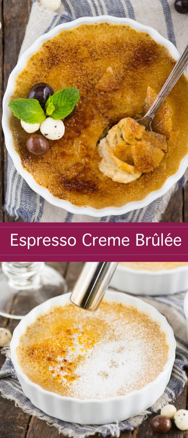 Your guide to making easy espresso creme brûlée at home! Coffee creme brûlée is a decedent dessert that's actually easy to make with 5 ingredients. Plus learn about what ramekins to use and how to make creme brûlée without a torch. #cremebrulee #espressocremebrulee