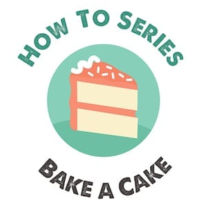 how to bake a cake tutorial