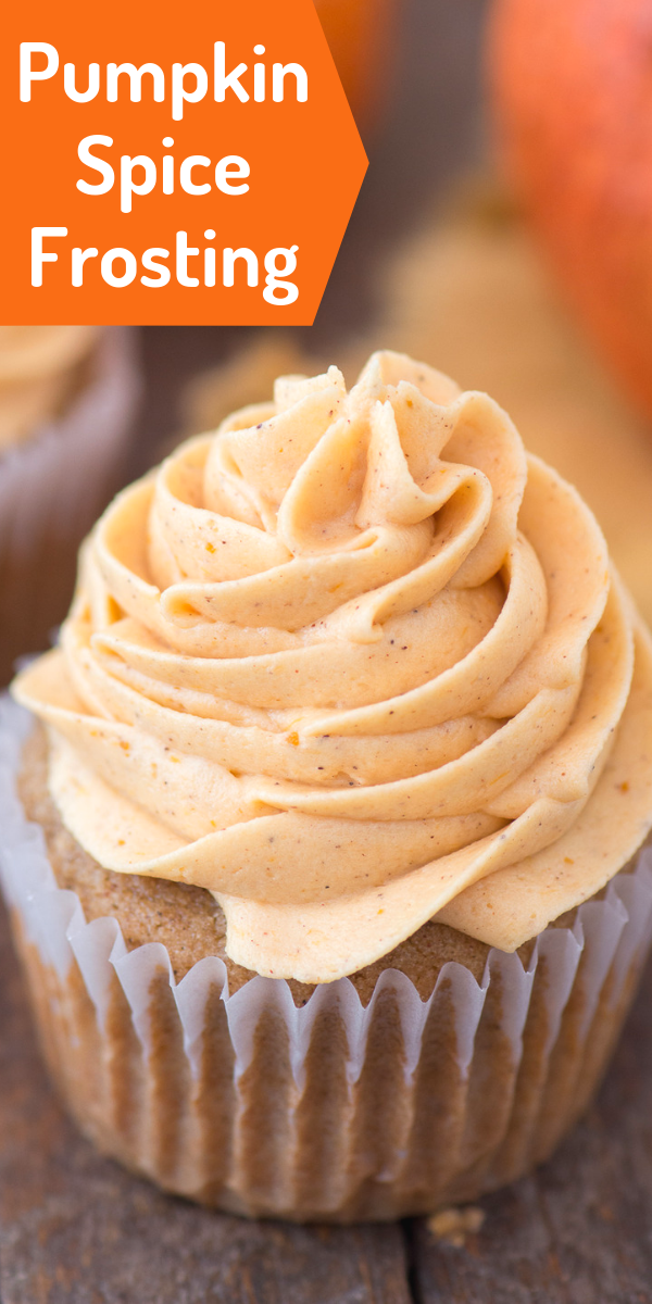 pumpkin spice frosting piped onto pumpkin cupcake with text overlay