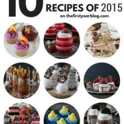 Top 10 Recipe of 2015 on thefirstyearblog.com