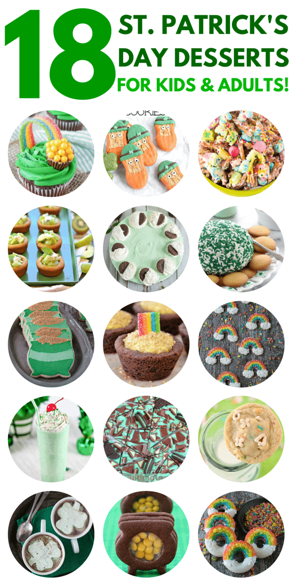 18 St. Patrick's Day Desserts - full of green, rainbow and fun recipes for kids & adults!