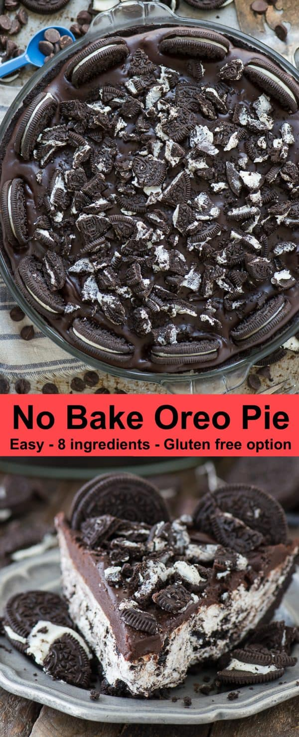 Easy to make no bake oreo pie with oreo crust! Gluten free option and only 8 ingredients, people LOVE this oreo pie! #oreopie #nobakeoreopie