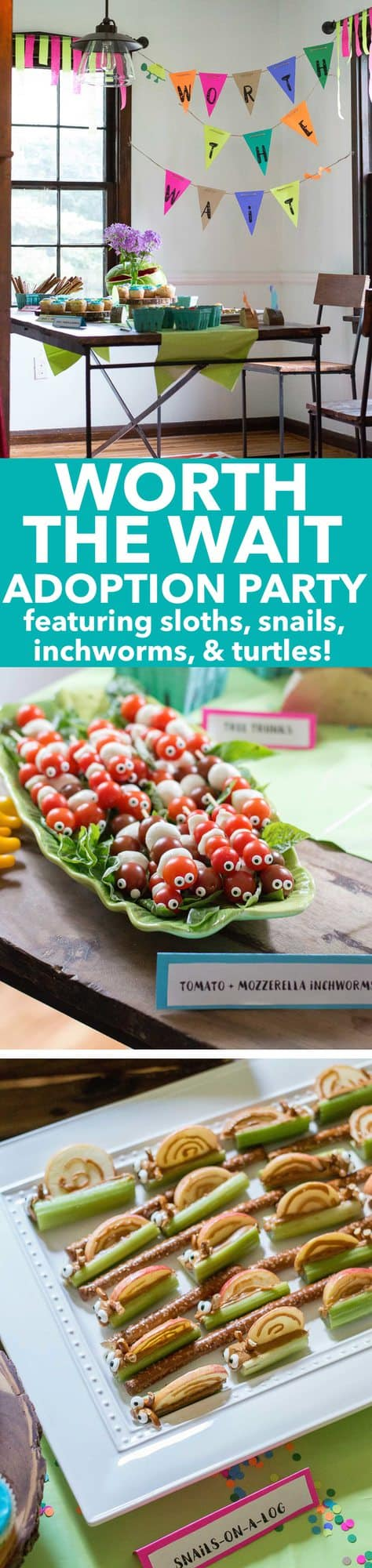 Worth the wait theme adoption party! Featuring slow animals - sloths, inchworms, turtles and snails! Tons of cute food ideas!