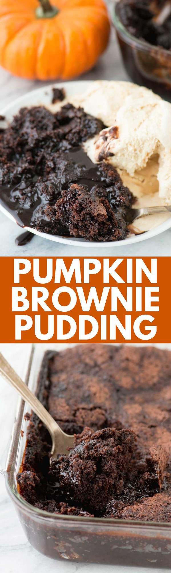 Pumpkin Brownie Pudding is a dessert that forms 2 layers while baking - a brownie layer and hot fudge pudding layer! Scoop it into a bowl and serve with ice cream! The perfect way to enjoy chocolate and pumpkin!