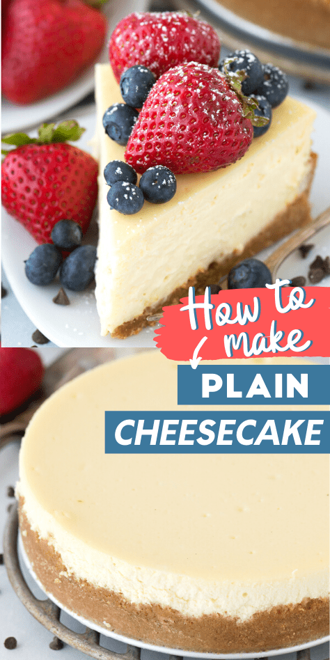 The best classic plain cheesecake recipe with a graham cracker crust. Impress guests every time you make this Philadelphia style cheesecake with our step by step recipe how make to bake a cheesecake in a water bath. #plaincheesecake #classiccheesecake #philadelphiacheesecake