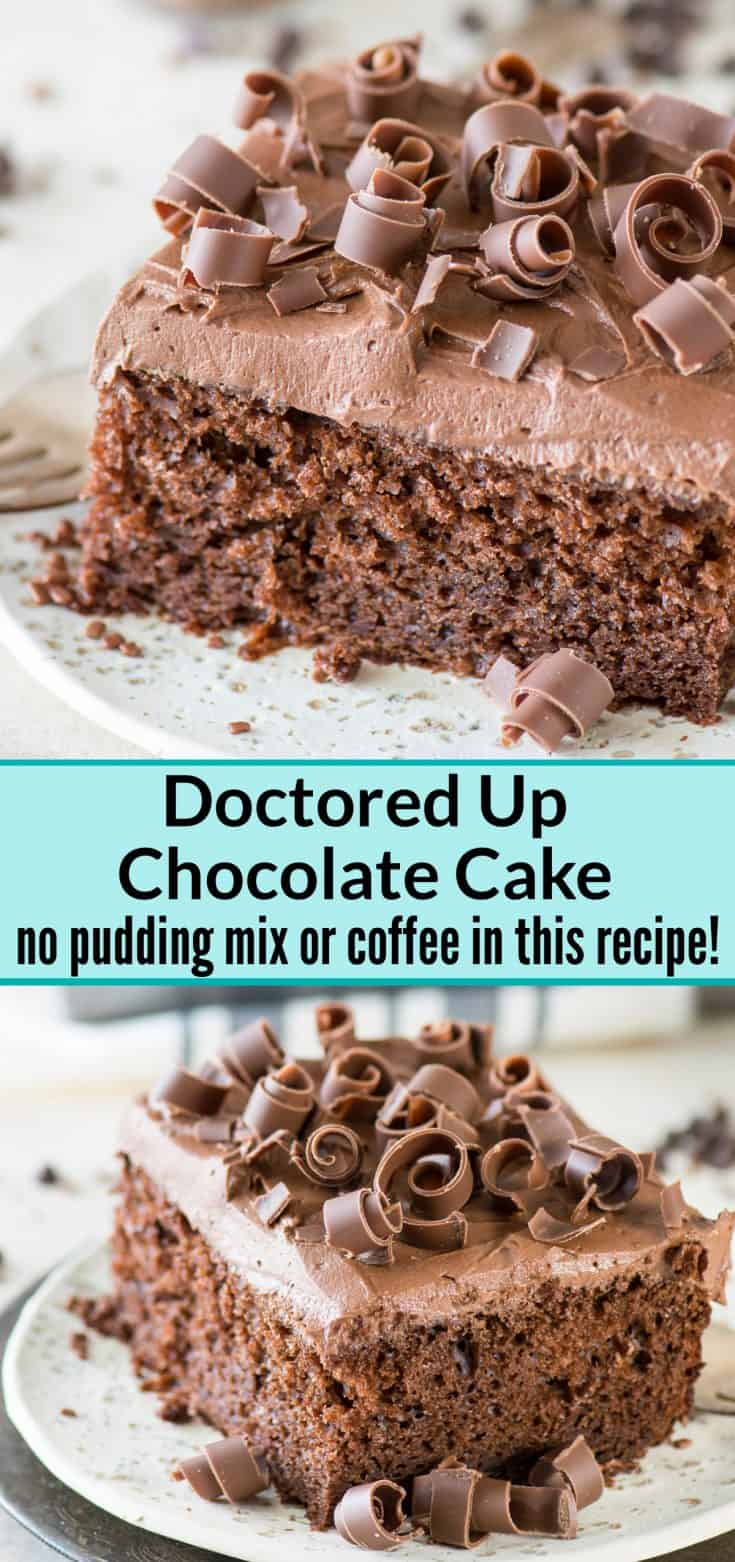 This is hands down our favorite doctored up chocolate cake mix recipe!! Doesn't use pudding or coffee which is great. Always get tons of compliments on it!