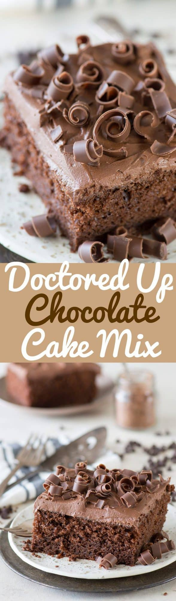 Doctored up chocolate cake with chocolate curls