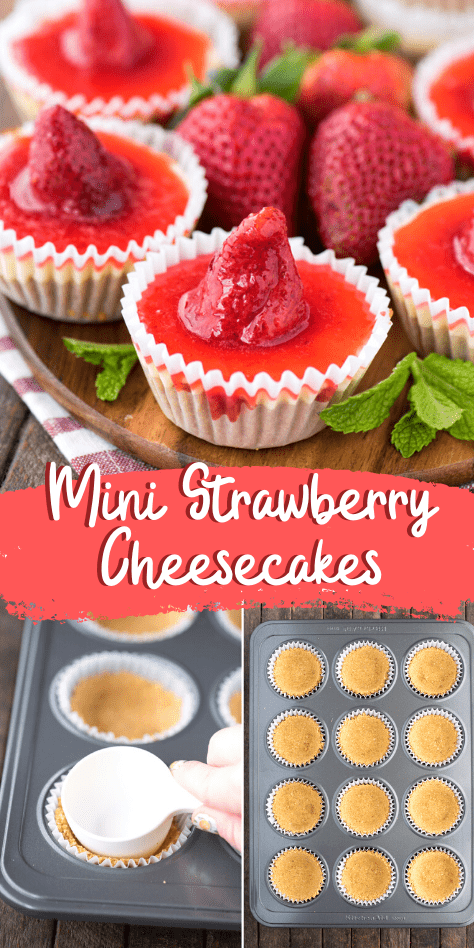 mini strawberry cheesecakes on wooden platter with whole strawberry on each cheesecake collage with text overlay