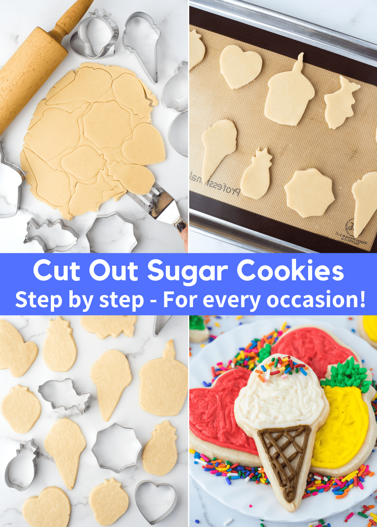 how to make cut out sugar cookies for any occasion collage