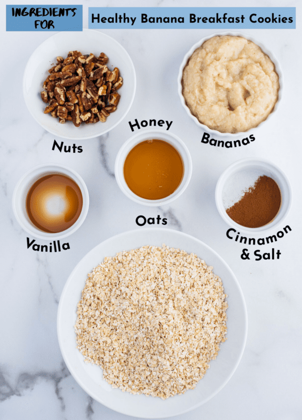 ingredients for healthy banana cookies in white containers with text overlay