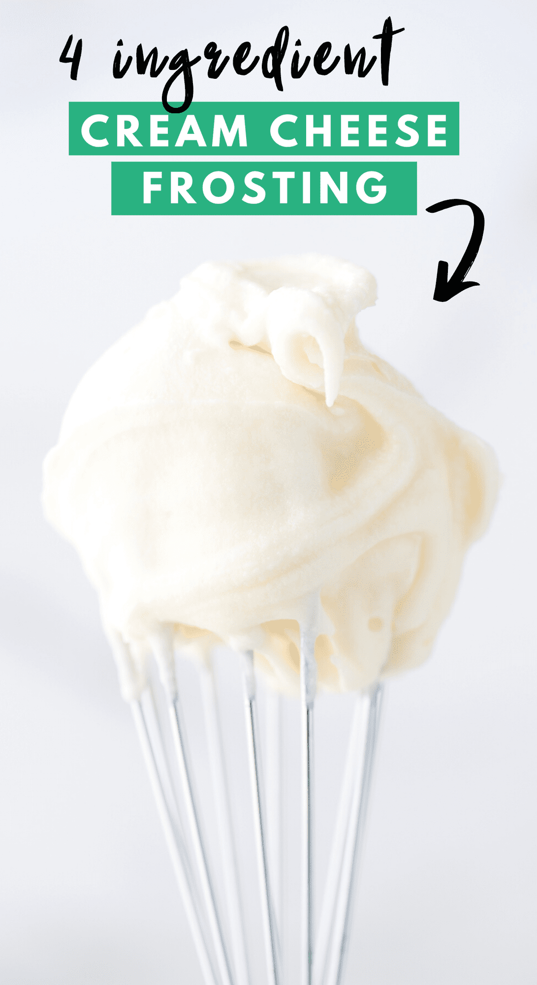 cream cheese frosting on wire whisk with text overlay